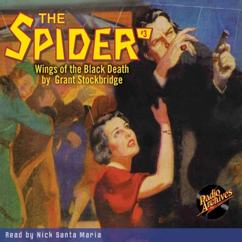 The Spider #3: Wings of the Black Death audiobook by Grant Stockbridge