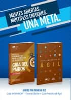 A Guide to the Project Management Body of Knowledge (PMBOK(R) Guide-Sixth Edition / Agile Practice Guide Bundle (SPANISH) eBook by Project Management Institute