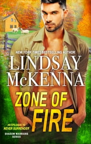 Zone of Fire ebook by Lindsay McKenna