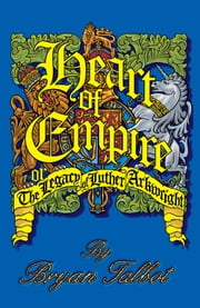 Heart of Empire: The Legacy of Luther Arkwright (2nd edition) ebook by Bryan Talbot