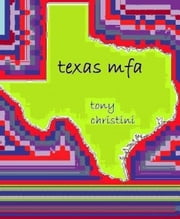 Texas MFA ebook by Tony Christini