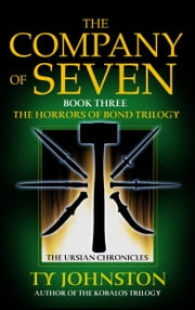 The Company of Seven ebook by Ty Johnston
