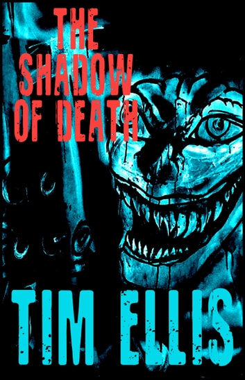 The Shadow of Death (P&R4) ebook by Tim Ellis