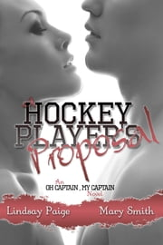 A Hockey Player's Proposal ebook by Lindsay Paige, Mary Smith