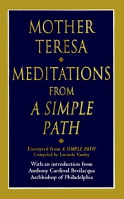 Meditations from a Simple Path ebook by Mother Teresa Mother Teresa