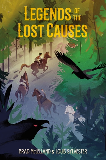 Legends of the Lost Causes ebook by Brad McLelland,Louis Sylvester