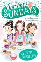 Ice Cream Sandwiched ebook by Coco Simon