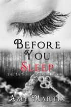 Before You Sleep ebook by Amy Martin