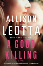 A Good Killing, A Novel