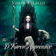 D'Karon Apprentice, The - The Book of Deacon Series, Book 4 audiobook by Joseph R. Lallo