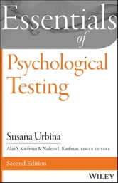 Essentials of Psychological Testing ebook by Susana Urbina