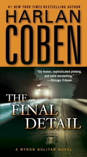 The Final Detail - A Myron Bolitar Novel ebook by Harlan Coben
