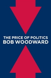 The Price of Politics ebook by Bob Woodward