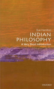 Indian Philosophy: A Very Short Introduction ebook by Sue Hamilton