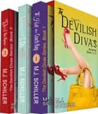 The Devilish Divas Boxed Set, Books 1-3: Three Complete Women's Fiction Novels ebook by M.J. Schiller