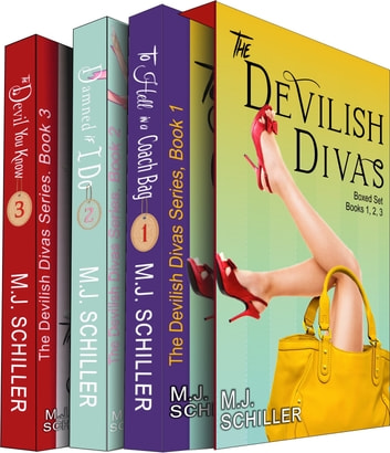 The Devilish Divas Boxed Set, Books 1-3: Three Complete Women's Fiction Novels 電子書 by M.J. Schiller