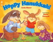 Hoppy Hanukkah! ebook by Linda Glaser,Daniel Howarth