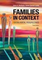 Families in Context ebook by Gene H. Starbuck,Karen Saucier Lundy