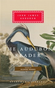 The Audubon Reader ebook by John James Audubon,Richard Rhodes