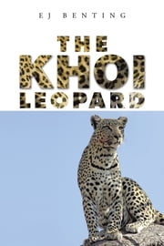 The Khoi Leopard ebook by EJ Benting