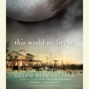 This World We Live In audiobook by Susan Beth Pfeffer