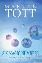 Six Magic Numbers ebook by Martyn Tott