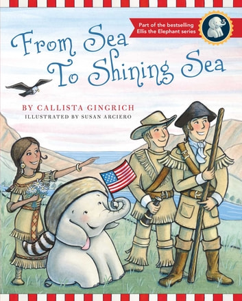 From Sea to Shining Sea ebook by Callista Gingrich