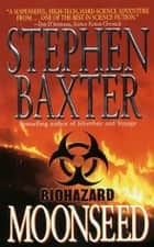 Moonseed ebook by Stephen Baxter