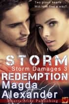 Storm Redemption - Storm Damages, #3 ebook by Magda Alexander