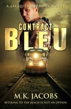 Contract Bleu ebook by M.K. Jacobs