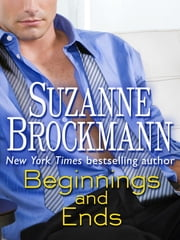 Beginnings and Ends (Short Story) ebook by Suzanne Brockmann