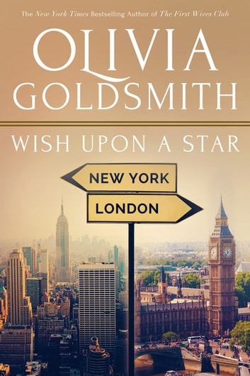 Wish Upon A Star Ebook By Olivia Goldsmith 9781626814486 Rakuten