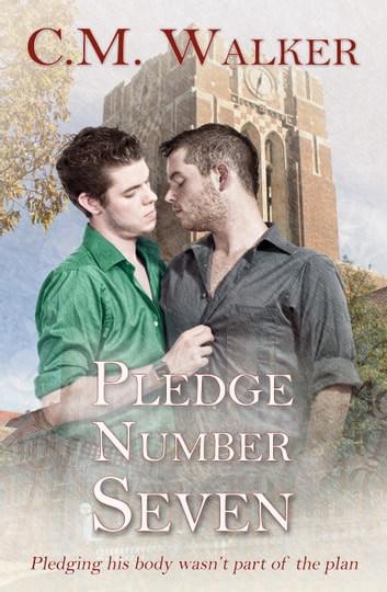 Pledge Number Seven ebook by C.M. Walker