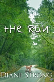 The Run - The Running Suspense Series #1 ebook by Diane Strong