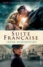 Suite Francaise ebook by Irène Némirovsky, Sandra Smith
