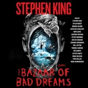 The Bazaar of Bad Dreams - Stories audiolibro by Stephen King