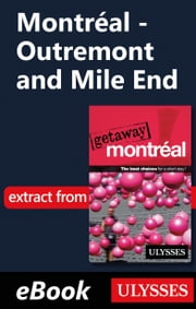 Montréal - Outremont and Mile End ebook by Ulysses Collective