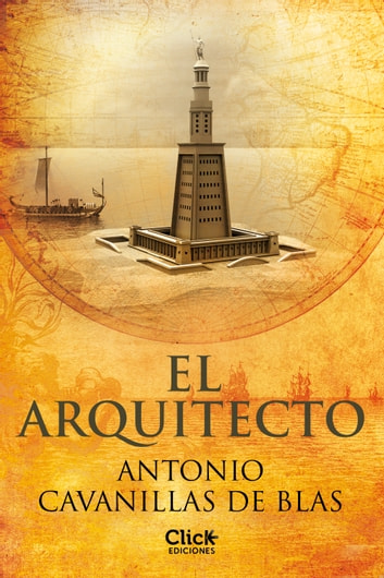 El arquitecto ebook by Antonio Cavanillas de Blas