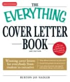 The Everything Cover Letter Book ebook by Burton Jay Nadler