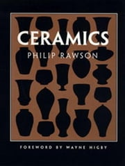Ceramics ebook by Philip Rawson,Wayne Higby