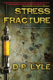 Stress Fracture ebook by D P Lyle