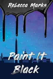 Paint It Black ebook by Rebecca Marks