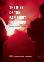 The Rise of the Far Right in Europe - Populist Shifts and 'Othering' ebook by Gabriella Lazaridis,Giovanna Campani,Annie Benveniste