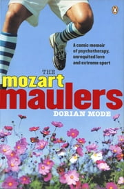 The Mozart Maulers ebook by Dorian Mode