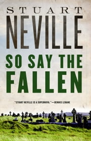 So Say the Fallen ebook by Stuart Neville