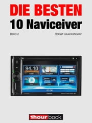 Die besten 10 Naviceiver (Band 2) - 1hourbook ebook by Robert Glueckshoefer