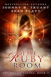 The Ruby Room ebook by Sean Platt, Johnny B. Truant