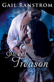 Sweet Treason ebook by Gail Ranstrom