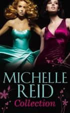 Michelle Reid Collection (Mills & Boon e-Book Collections) 電子書 by Michelle Reid