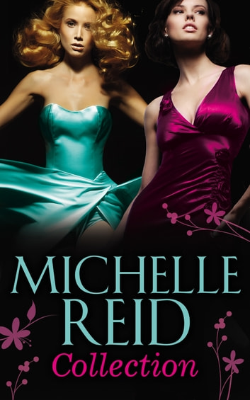 Michelle Reid Collection (Mills & Boon e-Book Collections) ekitaplar by Michelle Reid